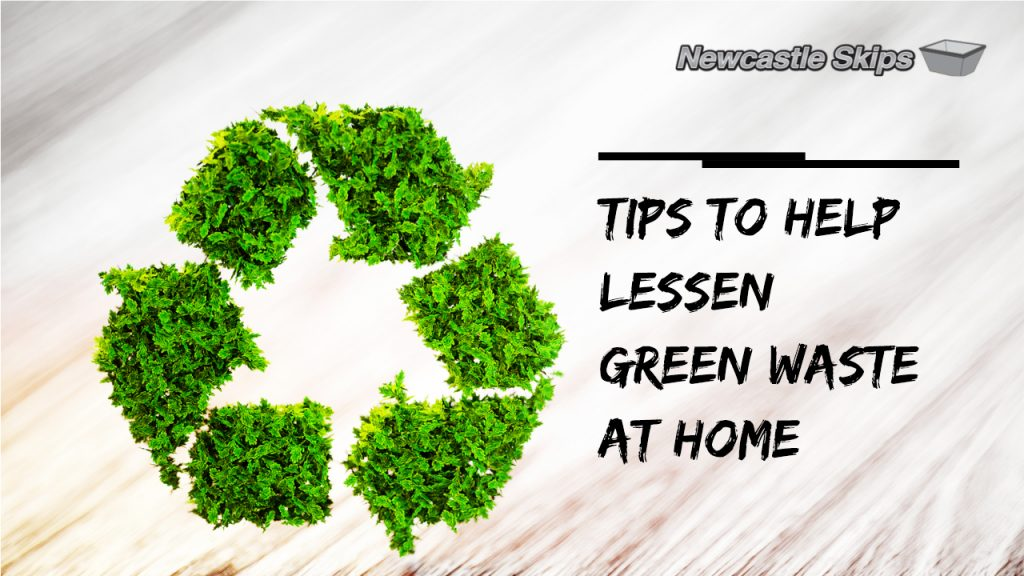 tips to lessen green waste at home with recycling logo on it