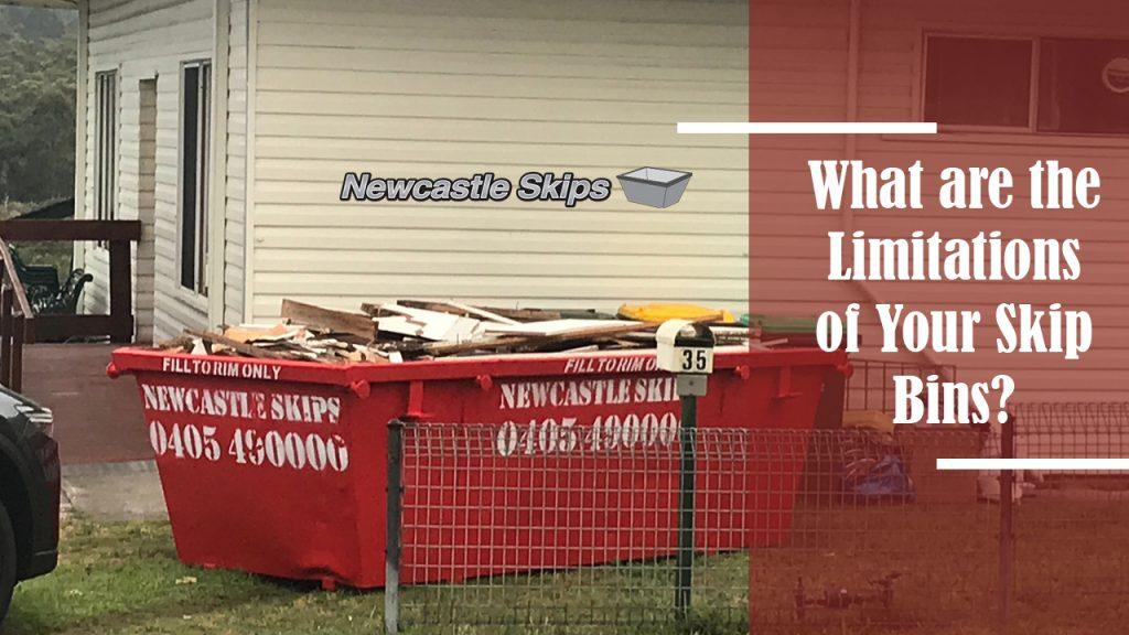 What are the Limitations of Your Skip Bins