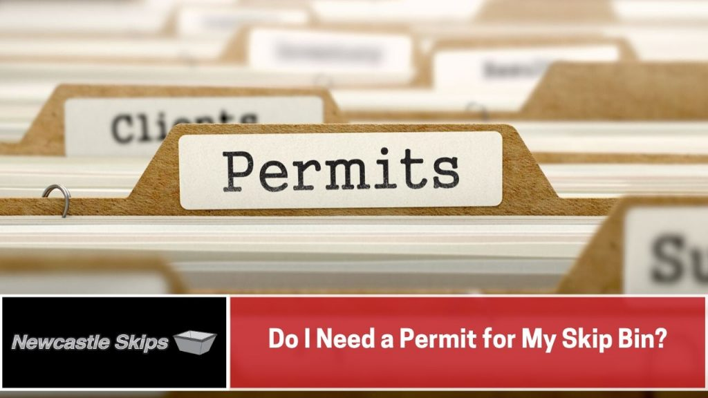 Do I Need a Permit for My Skip Bin