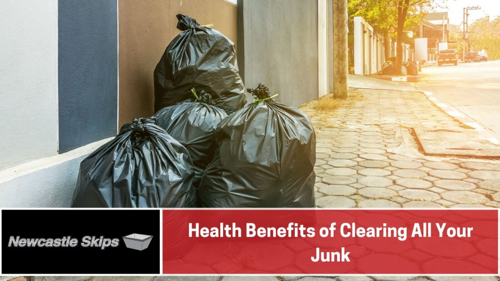 Health Benefits of Clearing All Your Junk