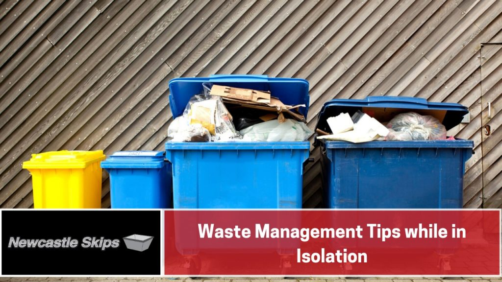 Waste Management Tips while in Isolation